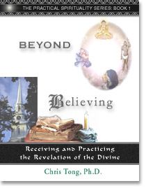 Beyond Believing: Receiving and Practicing the Revelation of God